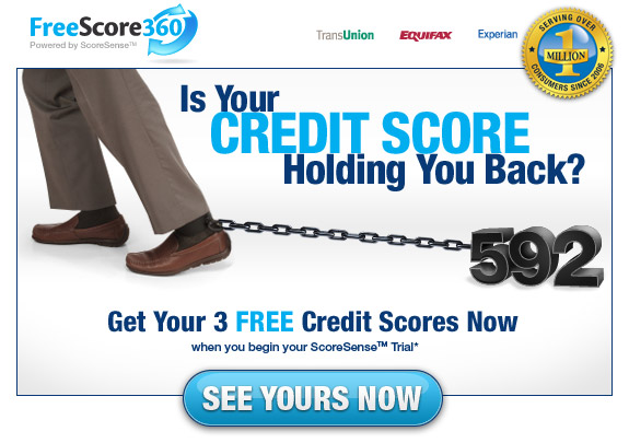 Is Your Credit Score Holding you Back? See Yours Now with FreeScore360 Powered by ScoreSense(TM)!